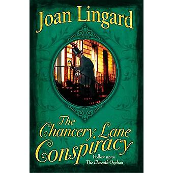 The Chancery Lane Conspiracy by Joan Lingard - 9781846471087 Book