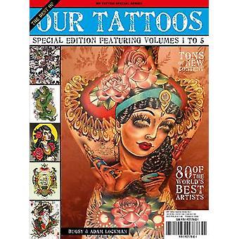 The Best of Our Tattoos by Adam Lockman - Ian Christensen - 978192217