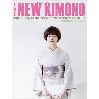The New Kimono - from Vintage Style to Everyday Chic by Editors of Nan