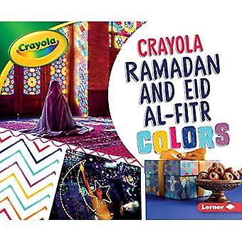 Crayola (R) Ramadan and Eid Al-Fitr Colors (Crayola� (R) Holiday Colors)