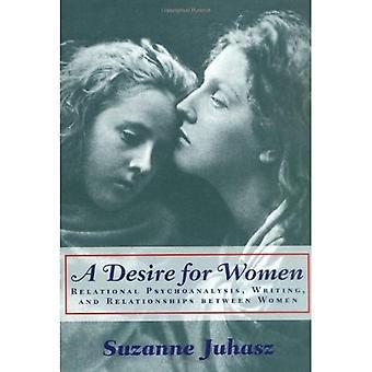 Ein Wunsch nach Frauen: Relationale Psychoanalyse, Schreiben und Beziehungen zwischen Frauen