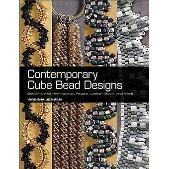 Contemporary Cube Bead Designs - Stitching with Herringbone - Peyote -