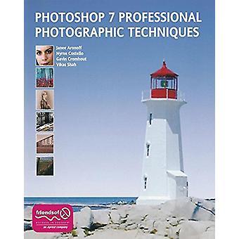 Photoshop 7 Professionella fotografiska tekniker av Shahid Shah - 978