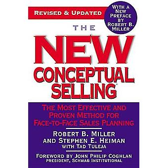New Conceptual Selling by R. Miller - 9780446695183 Book