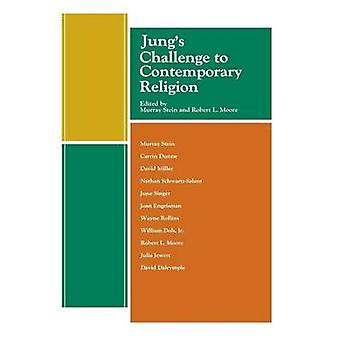 Jungs Challenge to Contemporary Religion by Stein & Murray
