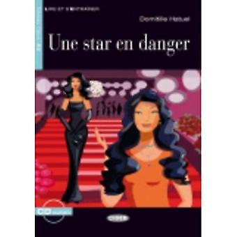 Une Star nl Danger [met CD (audio)]