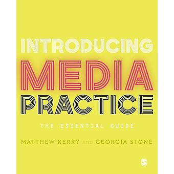 Introducing Media Practice by Matthew Kerry