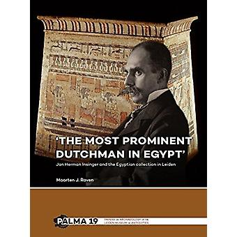 The most prominent Dutchman in Egypt