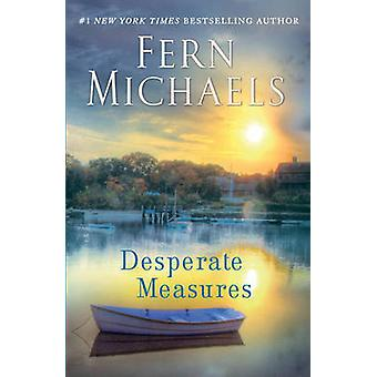 Desperate Measures by Fern Michaels - 9780345523853 Book