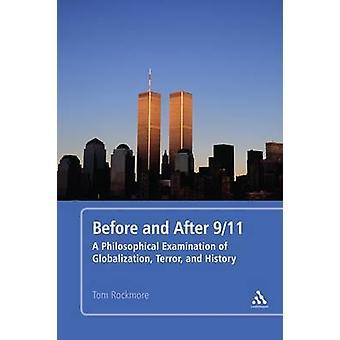 Voor en na 9/11 - een filosofische onderzoek van globalisering -