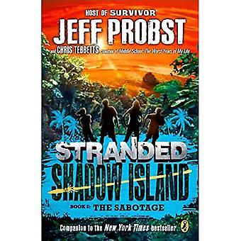 Shadow Island: The Sabotage (Stranded, Shadow Island)