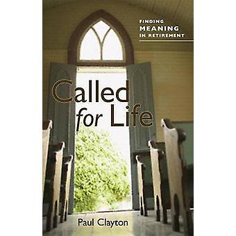 Paul C. Clayton kutsui hänet elämään