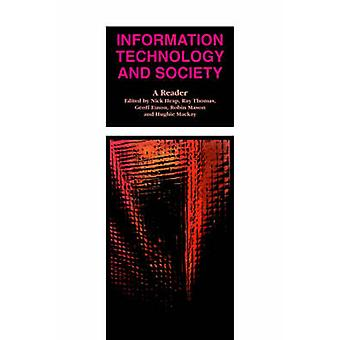 Information Technology and Society A Reader by Heap & N. W.