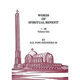 Words of Spiritual Benefit Volume 1 by Shenouda III & H.H Pope