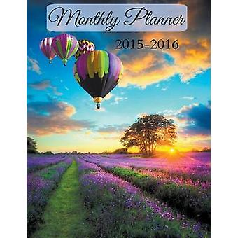 Monthly Planner 2015 to 2016 by Planners & Creative