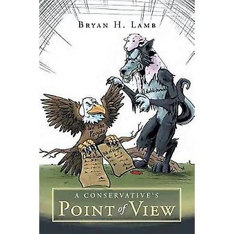 A Conservatives Point of View by H. Lamb & Bryan