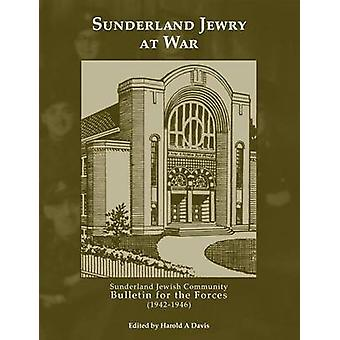 Sunderland Jewry at War by Davis & Harold A.