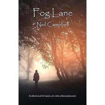 Fog Lane by Campbell & Neil