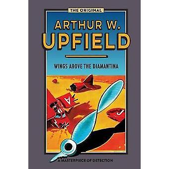 Wings Above the Diamantina by Upfield & Arthur W.