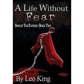 Sins of the Father A Life Without Fear by King & Leo