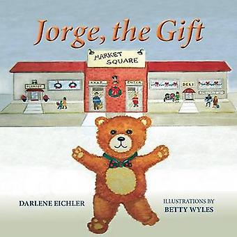 Jorge the Gift by EICHLER & DARLENE