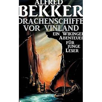 Drachenschiffe vor Vinland by Bekker & Alfred