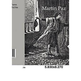Martin Paz por Verne y Jules