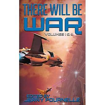 There Will Be War Volumes I  II by Pournelle & Jerry