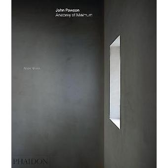 John Pawson - Anatomy of Minimum de John Pawson - 9780714874845 Livre