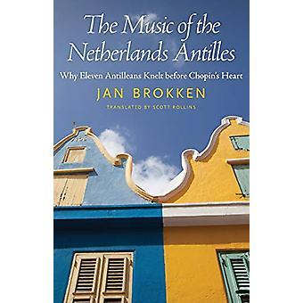 The Music of the Netherlands Antillerna - Varför Elva Antillerna Knäböja vara