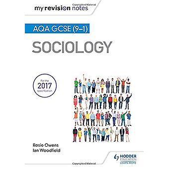 Le mie note di revisione - AQA GCSE (9-1) Sociologia di Ian Woodfield - 978151
