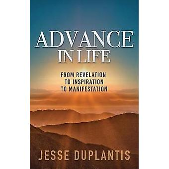 Advance In Life by Jesse Duplantis - 9781680312324 Book