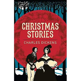 Christmas Stories by Charles Dickens - 9781788283304 Book