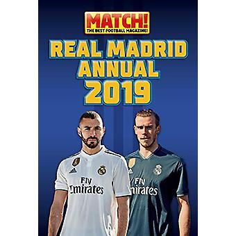 Match! Real Madrid Annual 2019 - 9781907823558 Book