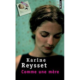 Comme Une Mere by Karine Reysset - 9782757813102 Book