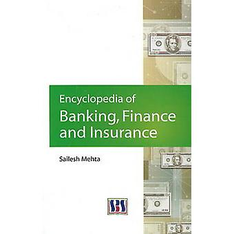 Encyclopedia of Banking - Finance and Insurance by Sailesh Mehta - 97