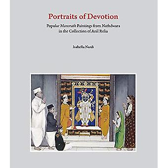 Portraits of Devotion - Popular Manorath Paintings from Nathdwara in t