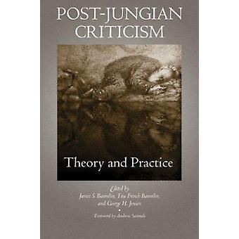 Post-Jungian Criticism - Theory and Practice by James S. Baumlin - Tit