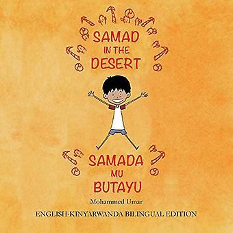 Samad in the Desert (English-Kinyarwanda Bilingual Edition) by Mohamm
