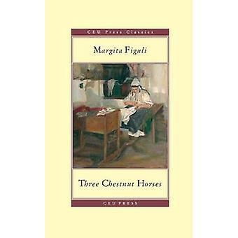 Three Chestnut Horses by Margita Figuli - John Minahane - 97896338605