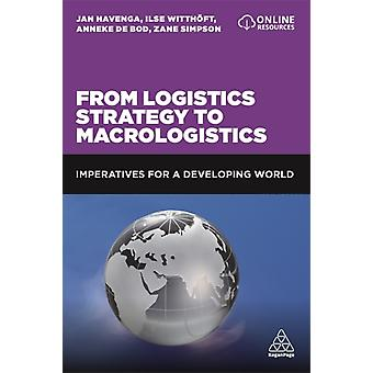From Logistics Strategy to Macrologistics by Jan Havenga