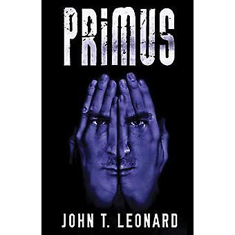 Primus by John T. Leonard - 9781784655433 Book