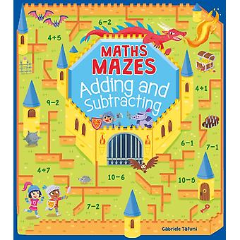 Maths Mazes Adding and Subtracting by Catherine Casey
