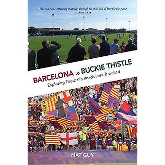Barcelona to Buckie Thistle by May Guy - 9781913025359 Book