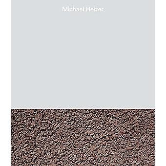 Michael Heizer by Ali Nemerov - Emily Wei Rales - 9780980108675 Book