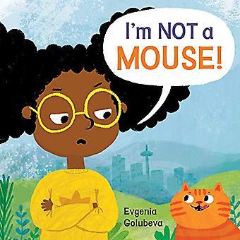 I' m INTE en mus! av Evgenia Golubeva - 9781786284631 Bok