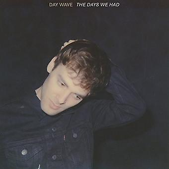Day Wave - Days We Had the [CD] USA import