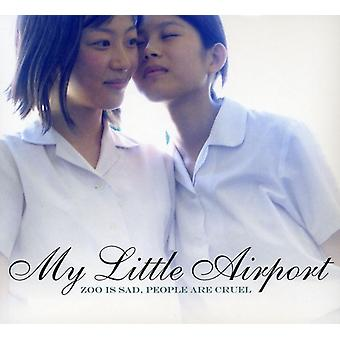My Little Airport - Zoo Is Sad People Are Cruel [CD] USA import