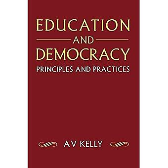 Education and Democracy: Principles and Practices