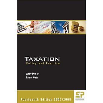 Belastingen - Beleid en praktijk 2007-2008 (14e editie)